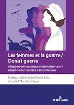 Download this eBook Les femmes et la guerre / Dona i guerra