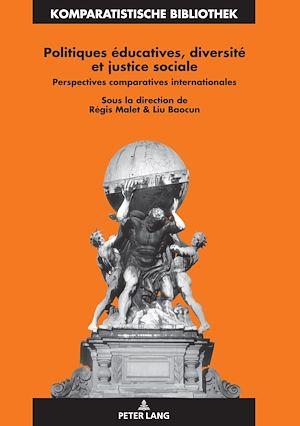 Téléchargez le livre :  Politiques éducatives, diversité et justice sociale