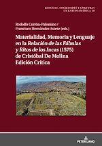 Download this eBook Materialidad, Memoria y Lenguaje en la <i>Relación de las Fábulas y Ritos de los Incas<i/> (1575) de Cristóbal de Molina