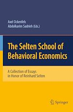 Téléchargez le livre :  The Selten School of Behavioral Economics