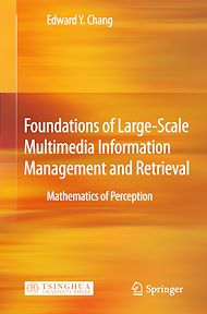 Download the eBook: Foundations of Large-Scale Multimedia Information Management and Retrieval