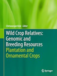 Download the eBook: Wild Crop Relatives: Genomic and Breeding Resources