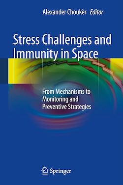 Stress Challenges and Immunity in Space
