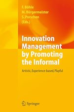 Download this eBook Innovation Management by Promoting the Informal