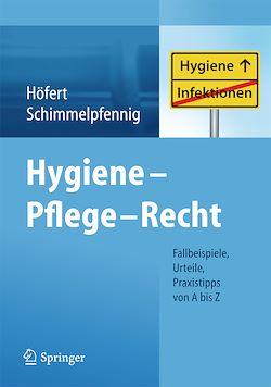 Hygiene - Pflege - Recht