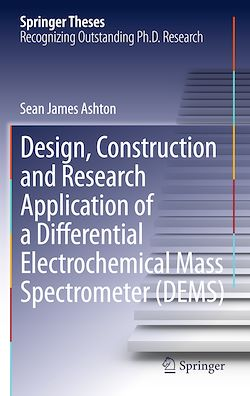 Design, Construction and Research Application of a Differential Electrochemical Mass Spectrometer (DEMS)