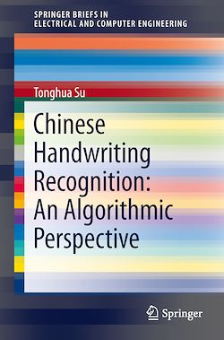 Chinese Handwriting Recognition: An Algorithmic Perspective
