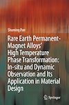 Rare Earth Permanent-Magnet Alloys' High Temperature Phase Transformation