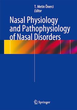 Nasal Physiology and Pathophysiology of Nasal Disorders