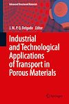 Download this eBook Industrial and Technological Applications of Transport in Porous Materials
