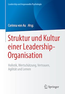 Struktur und Kultur einer Leadership-Organisation