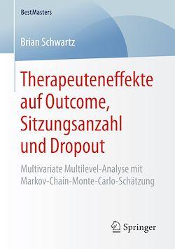 Therapeuteneffekte auf Outcome, Sitzungsanzahl und Dropout