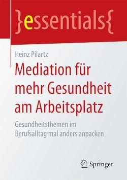 Mediation für mehr Gesundheit am Arbeitsplatz