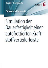 Téléchargez le livre :  Simulation der Dauerfestigkeit einer autofrettierten Kraftstoffverteilerleiste