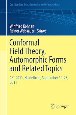 Conformal Field Theory, Automorphic Forms and Related Topics