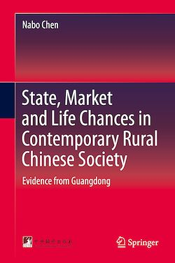 State, Market and Life Chances in Contemporary Rural Chinese Society