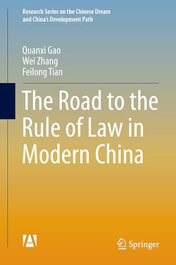 The Road to the Rule of Law in Modern China
