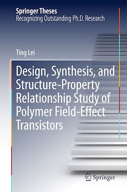 Design, Synthesis, and Structure-Property Relationship Study of Polymer Field-Effect Transistors