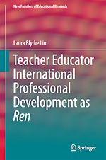 Download this eBook Teacher Educator International Professional Development as Ren