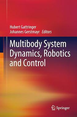 Multibody System Dynamics, Robotics and Control