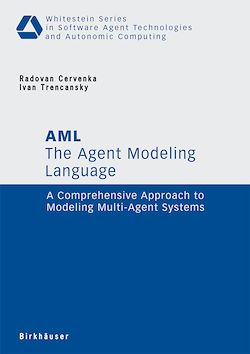 The Agent Modeling Language - AML