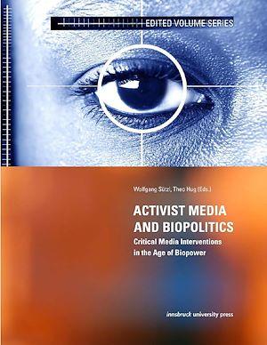 Téléchargez le livre :  Activist Media and Biopolitics