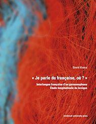 Téléchargez le livre :  « Je parle du française, où ? »