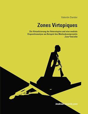 Téléchargez le livre :  Zones Virtopiques