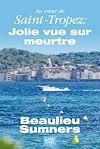 Télécharger le livre :  Au cœur de Saint-Tropez : Jolie vue sur meurtre