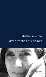 Architectes du chaos