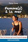 Télécharger le livre :  Femme(s) à la mer