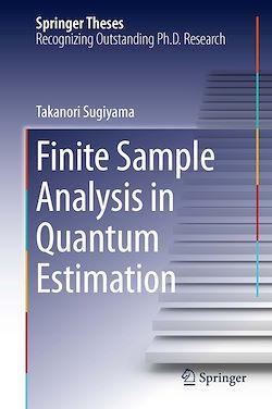 Finite Sample Analysis in Quantum Estimation