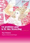 Télécharger le livre :  Un problème pour le Dr Alex Westerling