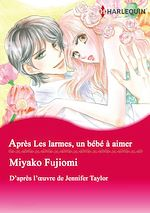 Download this eBook Après Les larmes, un bébé à aimer