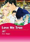 Télécharger le livre :  Harlequin Comics: Love Me True
