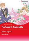 Download this eBook Harlequin Comics: Wives Wanted - The Tycoon's Trophy Wife : Tome II