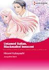 Download this eBook Harlequin Comics: Untamed Italian, Blackmailed Innocent