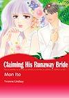 Download this eBook Harlequin Comics: Claiming His Runaway Bride