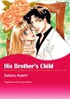 Download this eBook Harlequin Comics: His Brother's Child
