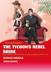 Télécharger le livre :  Harlequin Comics: The Anetakis Tycoons: The Tycoon's Rebel Bride - Tome 2