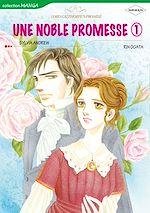 Télécharger le livre : Harlequin Comics: Une Noble Promesse, tome 1