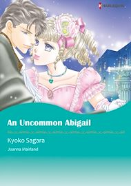 Download the eBook: Harlequin Comics: An Uncommon Abigail