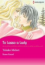 Download this eBook Harlequin Comics: To Lasso A Lady