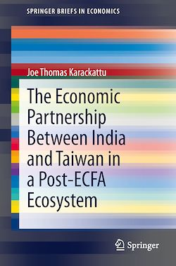 The Economic Partnership Between India and Taiwan in a Post-ECFA Ecosystem