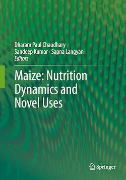 Maize: Nutrition Dynamics and Novel Uses