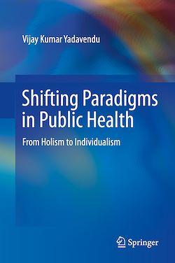 Shifting Paradigms in Public Health
