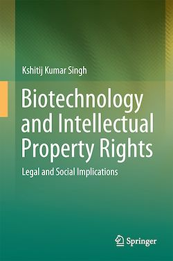 Biotechnology and Intellectual Property Rights