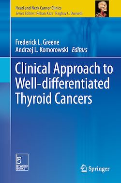 Clinical Approach to Well-differentiated Thyroid Cancers