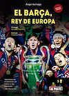 Télécharger le livre :  El Barça, rey de Europa