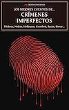 Los mejores cuentos de Crímenes Imperfectos